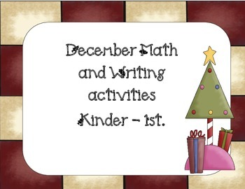 Christmas-December Writing and Math activities Kn-1st