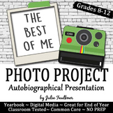 Yearbook Project The Best of Me: An Autobiographical Photo Story