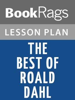 The Best of Roald Dahl Lesson Plans