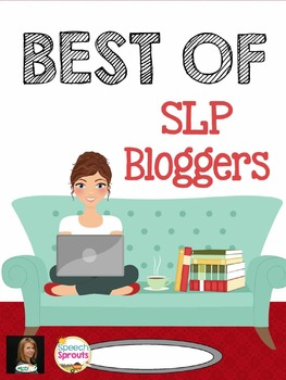 The Best of SLP Bloggers