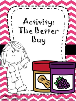 The Better Buy (Activity: Choose the best buy/Unit Rates)
