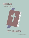 The Bible In a Year - 2nd Quarter