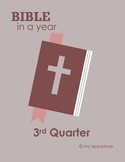 The Bible In a Year - 3rd Quarter