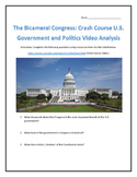 The Bicameral Congress: Crash Course U.S. Government and Politics Video Analysis