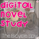 The Bicycle Spy Digital Novel Study for Distance Learning