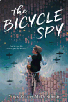 The Bicycle Spy:  Test Questions Package (GR 3-5), by Yona Zeldis McDonough
