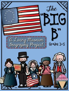 """The """"Big B"""" - A Living Museum Biography Project"""