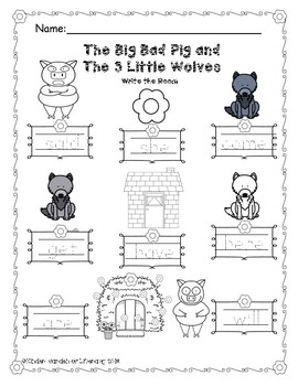 Write the Room-The Big Bad Pig and 3 Little Wolves