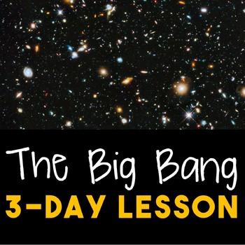 The Big Bang--3-Day Lesson
