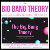 The Big Bang Theory - Google Slides Interactive Lesson
