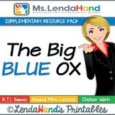 Reading Street, THE BIG BLUE OX, Teacher Pack by Ms. Lendahand:)