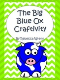 The Big Blue Ox Craftivity
