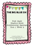 The Big Blue Ox First Grade Reading Street Supplemental Materials