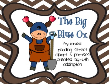 The Big Blue Ox Fry Phrases: Reading Street Scott Foresman