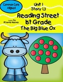 The Big Blue Ox Reading Street 1st Grade Unit 1 Story 3 CCSS