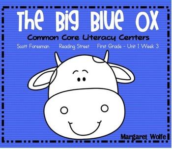 The Big Blue Ox Reading Street Unit 1 Week 3 Common Core L