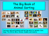 The Big Book of Animal Sorting: Features Real-World Pictur