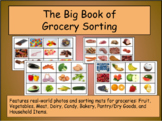 The Big Book of Grocery Sorting: Features Real-World Pictu