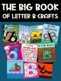 The Big Book of Letter B Crafts
