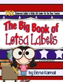 The Big Book of Lotsa Labels: 752 Classroom Labels for the