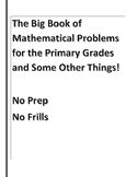 The Big Book of Mathematical Problems for the Primary Grades