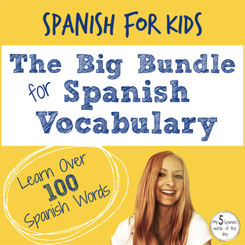 The Big Bundle for Spanish Vocabulary