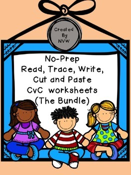 The Big Bundle of No-Prep Read, Trace, Write, Cut and Paste CvC Worksheets