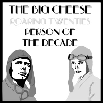 The Big Cheese - The Roaring Twenties Person of the Decade