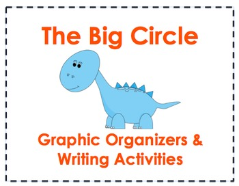 The Big Circle Graphic Organizers and Writing Activities (
