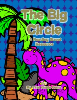 The Big Circle- Reading Street Materials