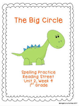 The Big Circle Spelling Practice (Reading Street 1.2.4)