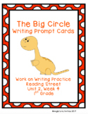 The Big Circle Writing Prompt Cards (Reading Street 1.2.4)