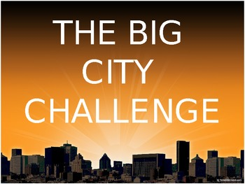 The Big City Challenge