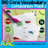 The Big Core Vocabulary Companion Pack for AAC, Autism, Sp