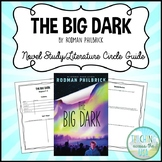 The Big Dark by Rodman Philbrick Novel Study/Literature Ci