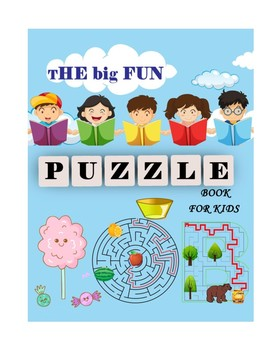 The Big Fun Puzzle Book for kids