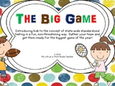 The Big Game - Introducing Standardized Tests to Elementary Aged Students