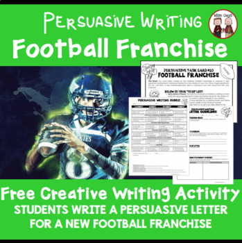 FREE Football Franchise Persuasive Writing Project Activity
