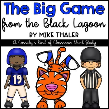 The Big Game from the Black Lagoon Novel Study and Writing Activities