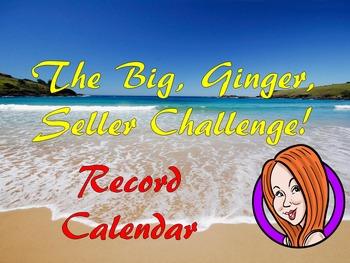 The Big, Ginger, Seller Challenge Record Sheet