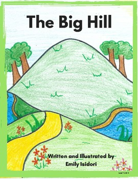 Decodable Text -The Big Hill