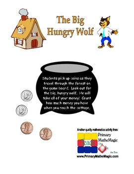 The Big Hungry Wolf:  Counting Dimes and Pennies