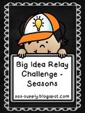 #celebratedeals The Big Idea Relay Challenge - Seasons