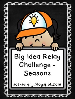 The Big Idea Relay Challenge - Seasons