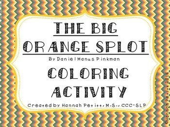 The Big Orange Splot: Coloring Activity