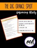 The Big Orange Splot Sequencing Activity