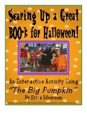 The Big Pumpkin: A Fun, Interactive Lesson  w/ Printables
