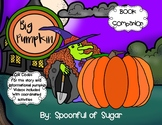 The Big Pumpkin (Story Companion with story and Nonfiction