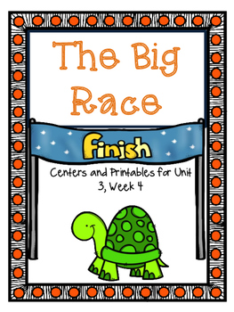 The Big Race, Journeys, Centers and Printables, Unit 3, Week 4