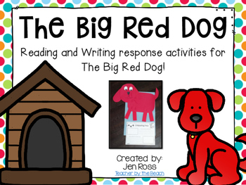 The Big Red Dog - Reading and Writing Activities